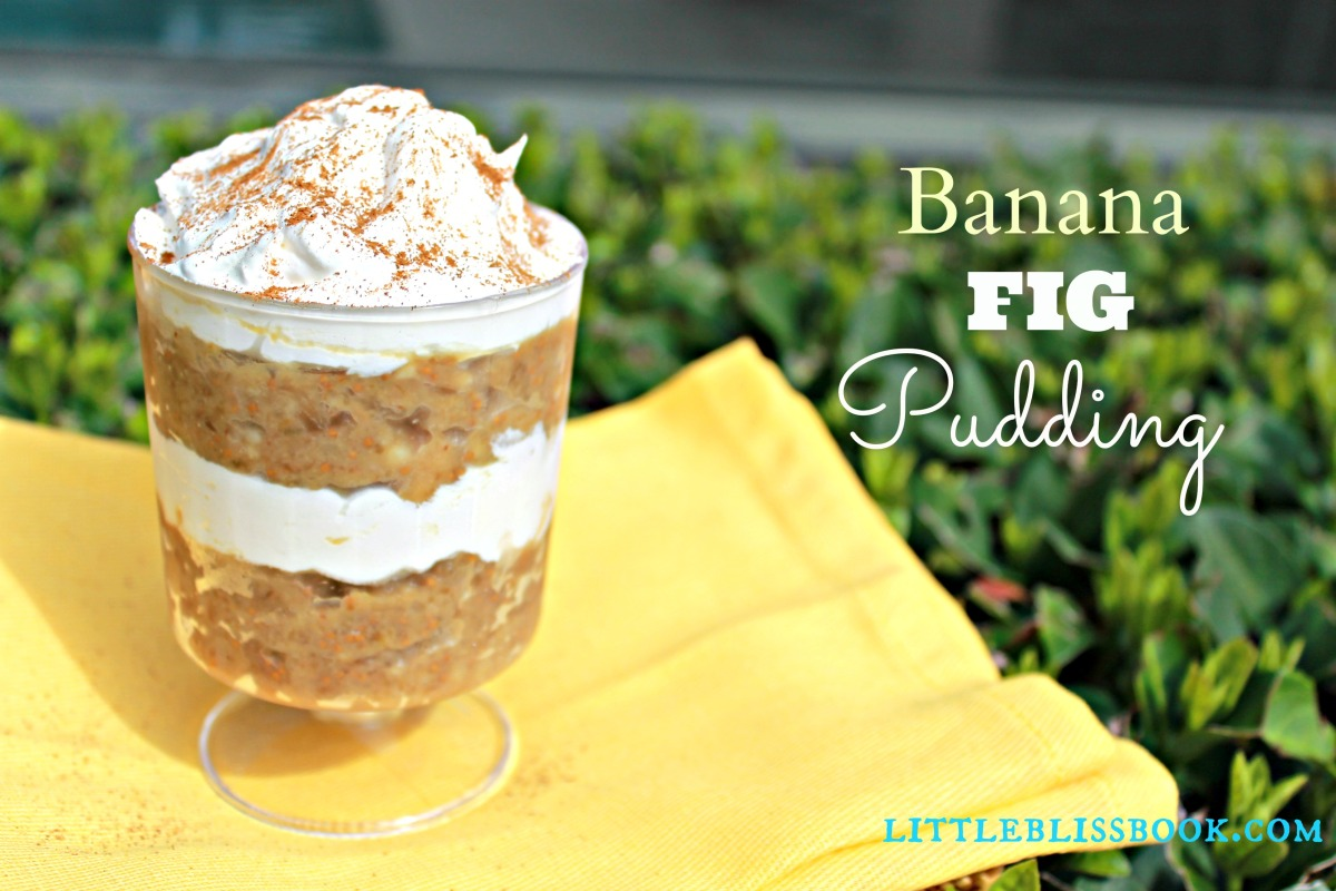 Banana Fig Pudding